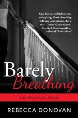 Barely Breathing New