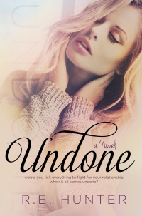 Undone by R.E. Hunter Cover
