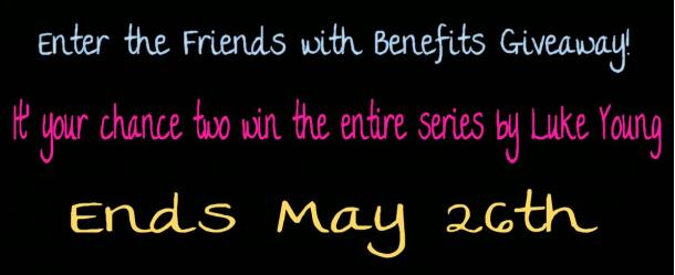 Friends with Benefits Giveaway