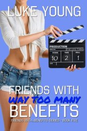 Friends with With Way Too Many Benefits - Luke Young